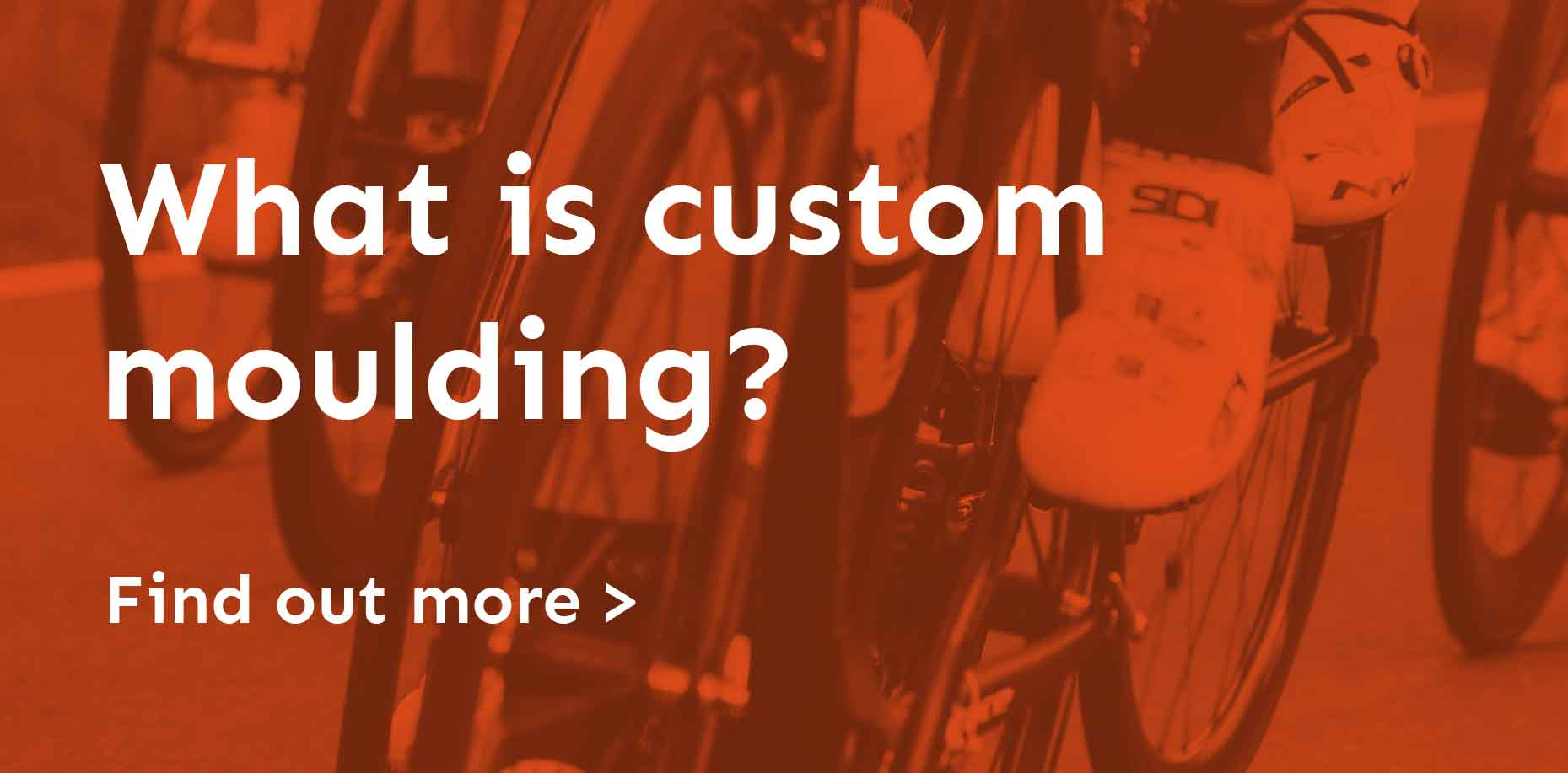 What is custom moulding?
